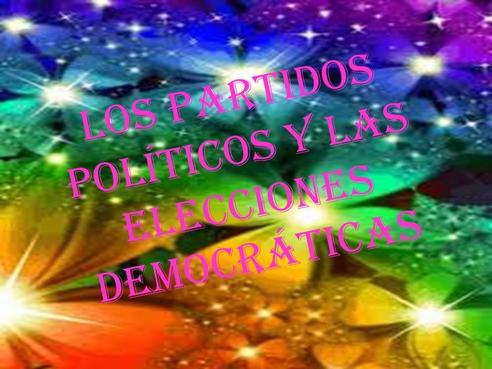 Los partidos políticos y las elecciones democráticas