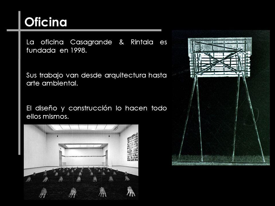 Oficina La oficina Casagrande & Rintala es fundada en 1998. Sus trabajo van desde arquitectura hasta arte ambiental. El diseño y construcción lo hacen
