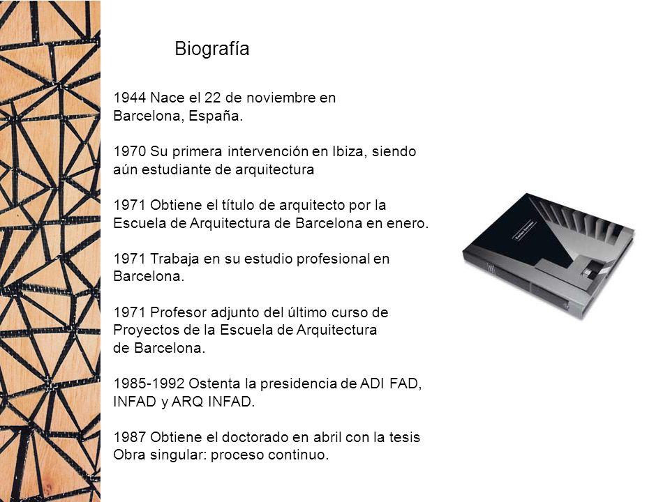 Biografía 1944 Nace el 22 de noviembre en Barcelona, España. 1970 Su primera intervención en Ibiza, siendo aún estudiante de arquitectura 1971 Obtiene