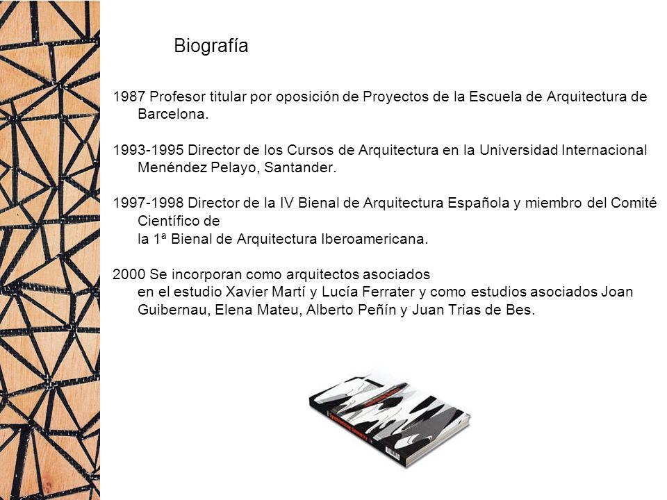 Biografía 1987 Profesor titular por oposición de Proyectos de la Escuela de Arquitectura de Barcelona. 1993-1995 Director de los Cursos de Arquitectur