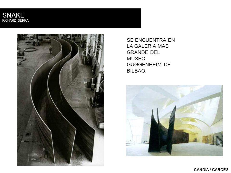 RICHARD SERRA SNAKE CANDIA / GARCÉS SE ENCUENTRA EN LA GALERIA MAS GRANDE DEL MUSEO GUGGENHEIM DE BILBAO.