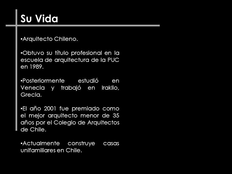 Su Vida Arquitecto Chileno. Obtuvo su título profesional en la escuela de arquitectura de la PUC en 1989. Posteriormente estudió en Venecia y trabajó