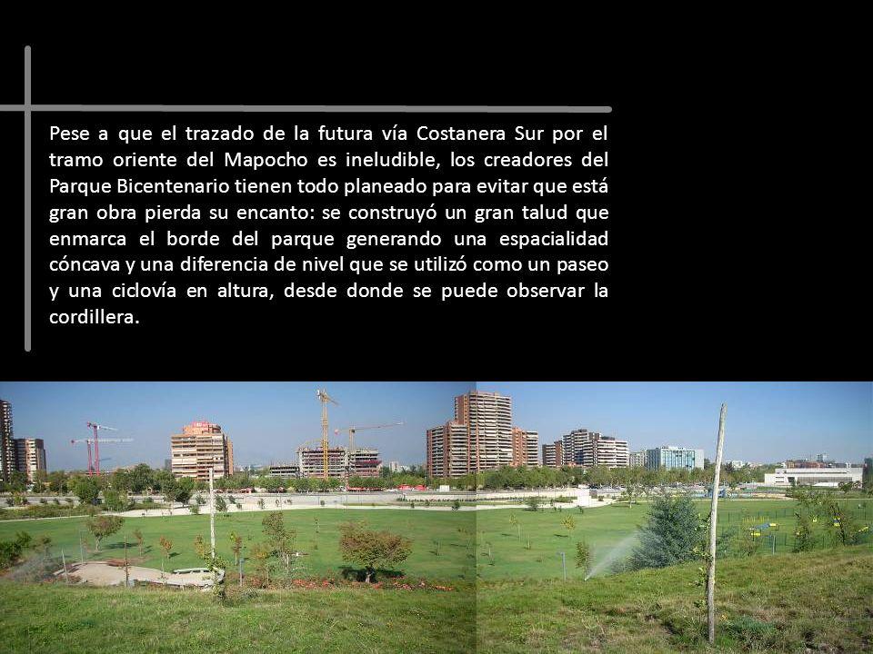Pese a que el trazado de la futura vía Costanera Sur por el tramo oriente del Mapocho es ineludible, los creadores del Parque Bicentenario tienen todo