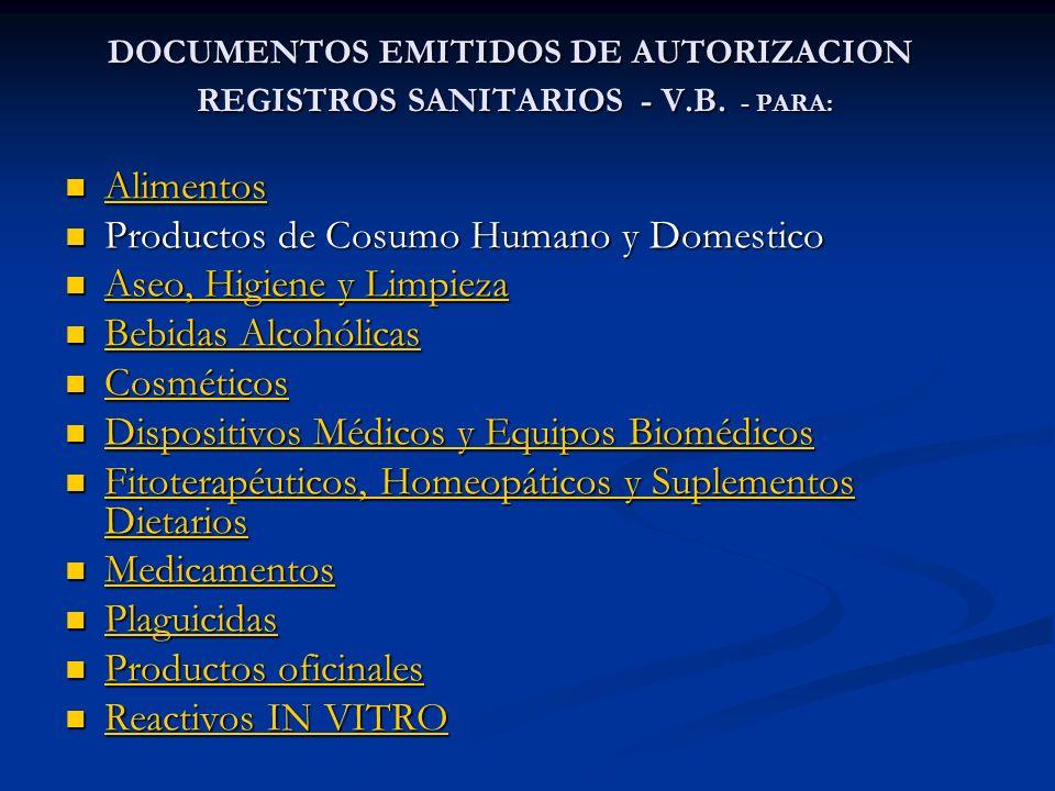 DOCUMENTOS EMITIDOS DE AUTORIZACION REGISTROS SANITARIOS - V.B. - PARA: DOCUMENTOS EMITIDOS DE AUTORIZACION REGISTROS SANITARIOS - V.B. - PARA: Alimen