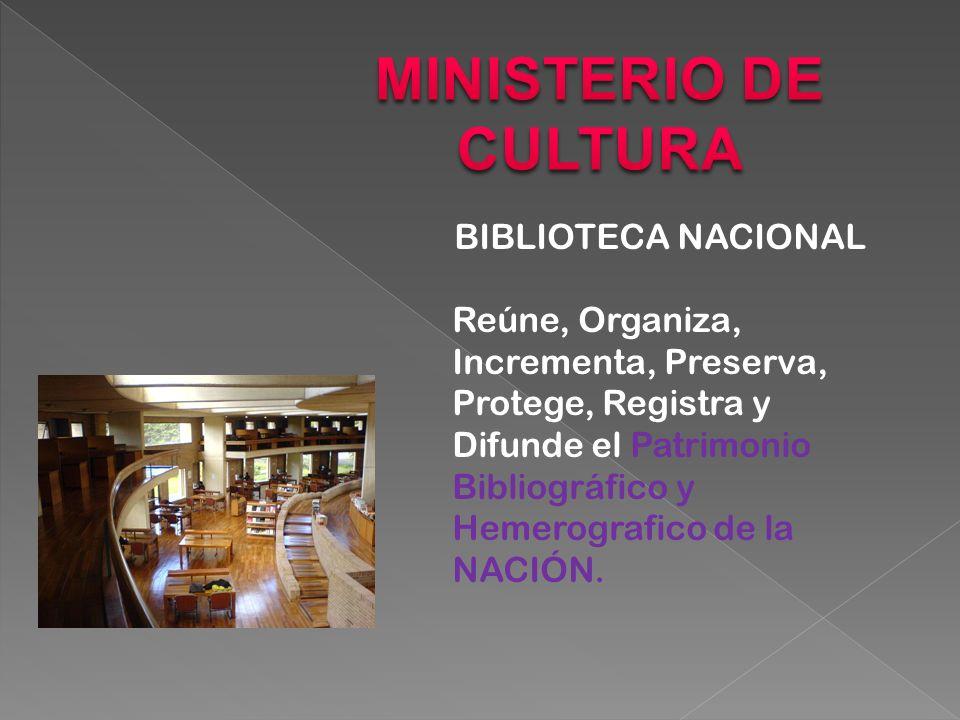 BIBLIOTECA NACIONAL Reúne, Organiza, Incrementa, Preserva, Protege, Registra y Difunde el Patrimonio Bibliográfico y Hemerografico de la NACIÓN.