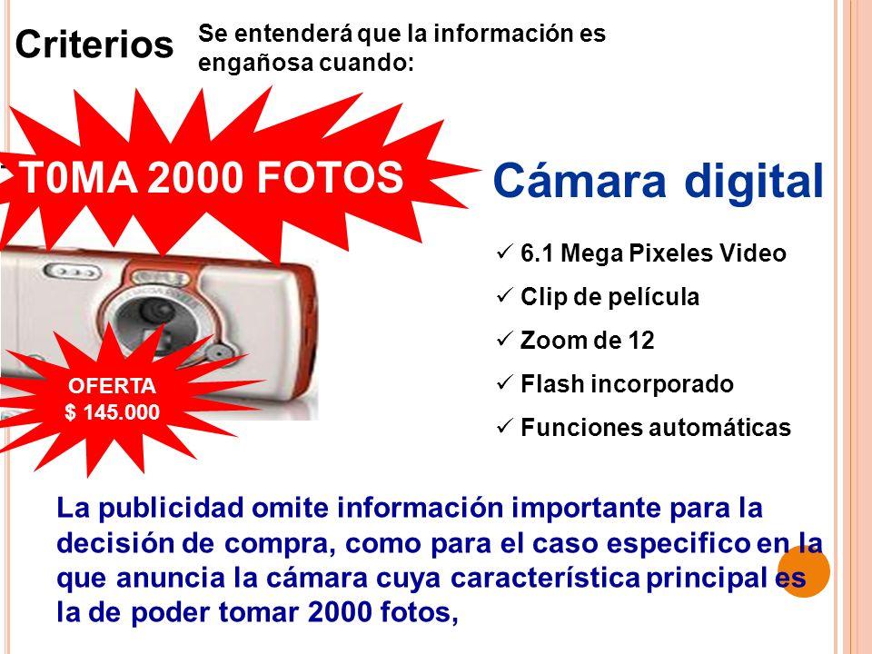 Criterios 6.1 Mega Pixeles Video Clip de película Zoom de 12 Flash incorporado Funciones automáticas La publicidad omite información importante para l