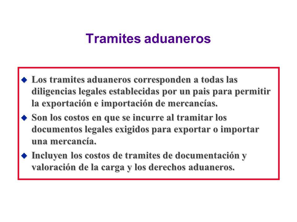Tramites aduaneros u Los tramites aduaneros corresponden a todas las diligencias legales establecidas por un pais para permitir la exportación e impor