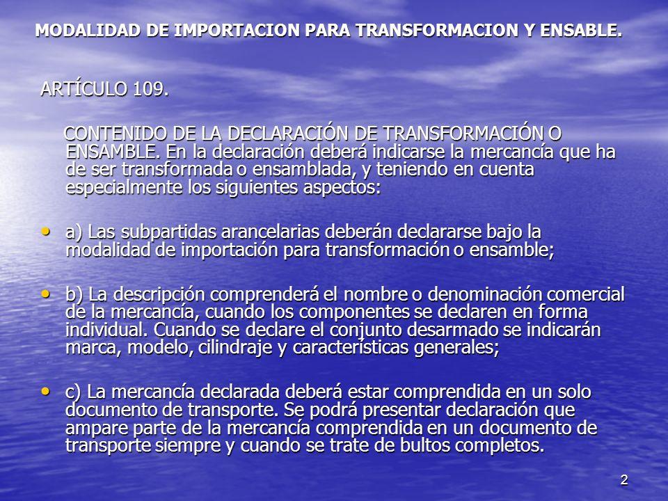 3 MODALIDAD DE IMPORTACION PARA TRANSFORMACION Y ENSABLE.