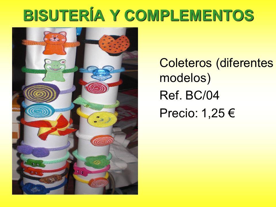 Coleteros (diferentes modelos) Ref. BC/04 Precio: 1,25 BISUTERÍA Y COMPLEMENTOS