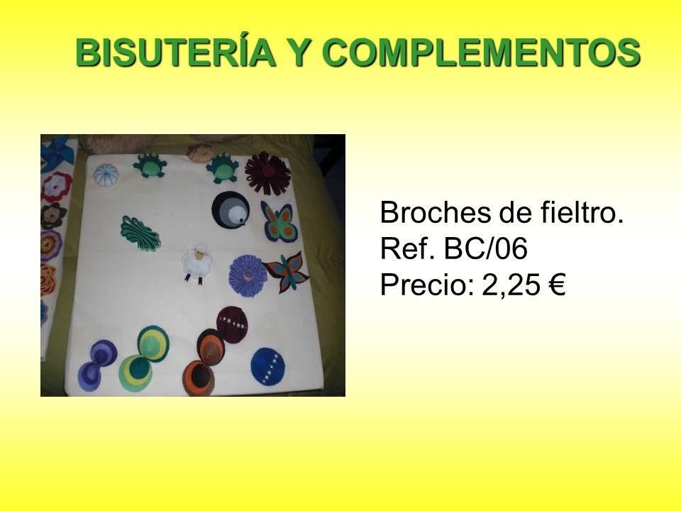 Broches de fieltro. Ref. BC/06 Precio: 2,25 BISUTERÍA Y COMPLEMENTOS