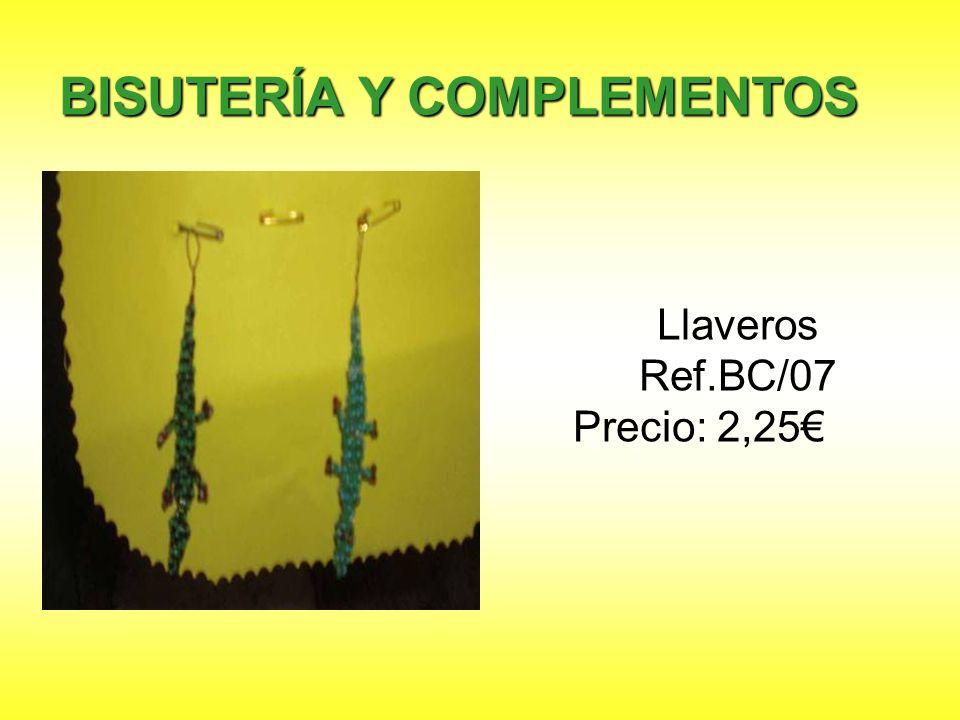 Llaveros Ref.BC/07 Precio: 2,25 BISUTERÍA Y COMPLEMENTOS