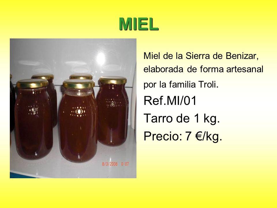 MIEL Miel de la Sierra de Benizar, elaborada de forma artesanal por la familia Troli. Ref.MI/01 Tarro de 1 kg. Precio: 7 /kg.