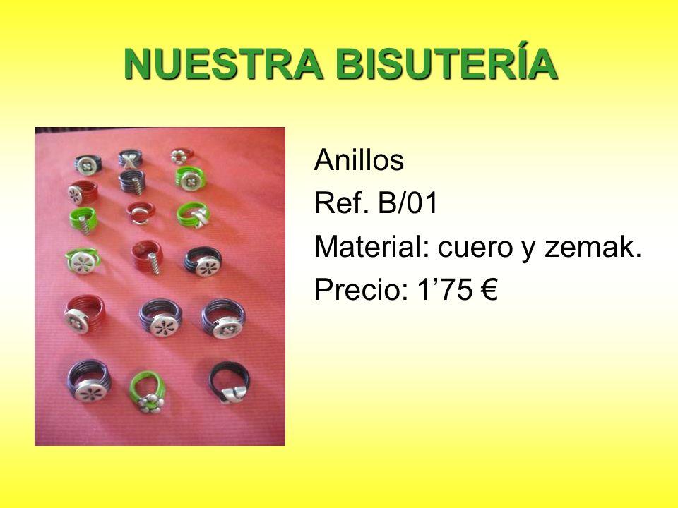 NUESTRA BISUTERÍA Anillos Ref. B/01 Material: cuero y zemak. Precio: 175