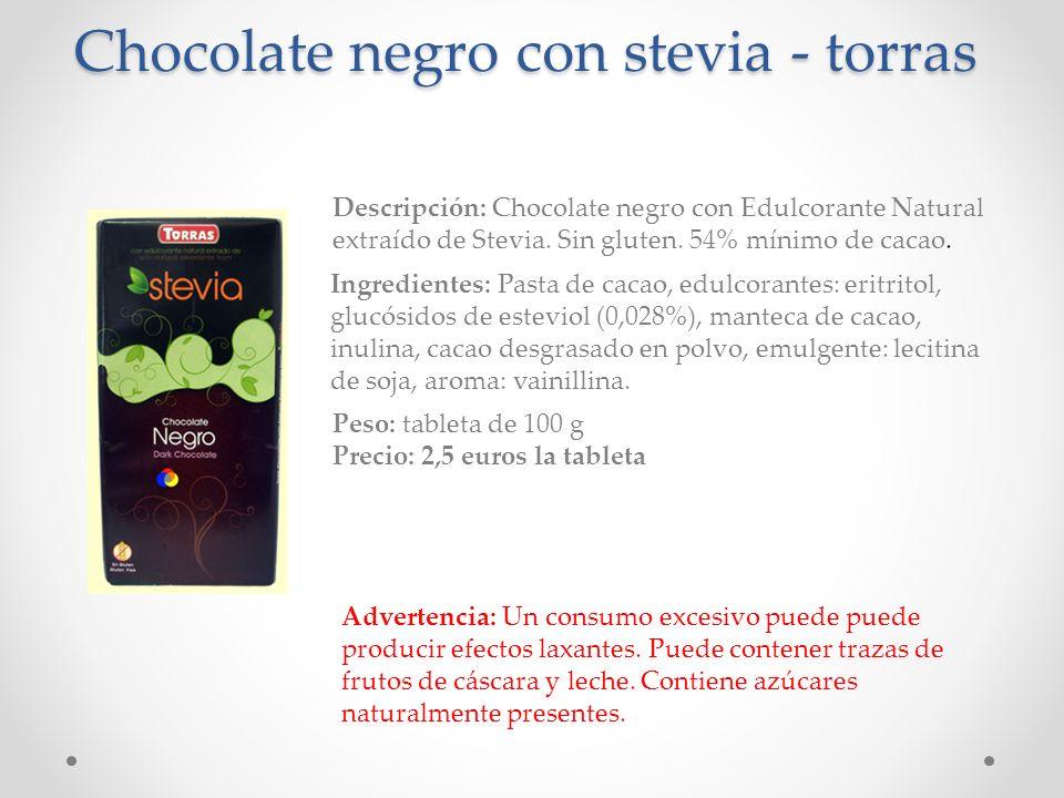 Chocolate negro con stevia - torras Descripción: Chocolate negro con Edulcorante Natural extraído de Stevia. Sin gluten. 54% mínimo de cacao. Ingredie