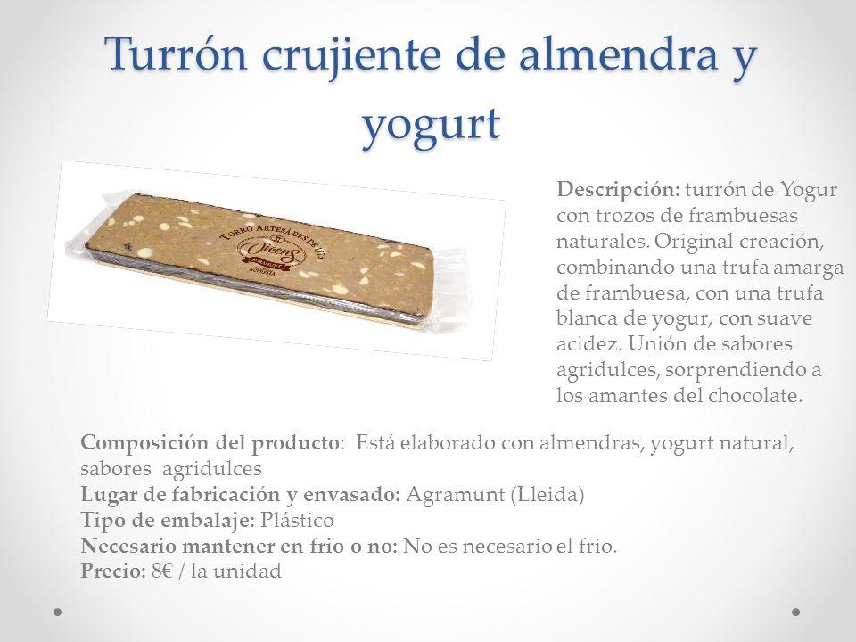 Turrón crujiente de almendra y yogurt Composición del producto: Está elaborado con almendras, yogurt natural, sabores agridulces Lugar de fabricación