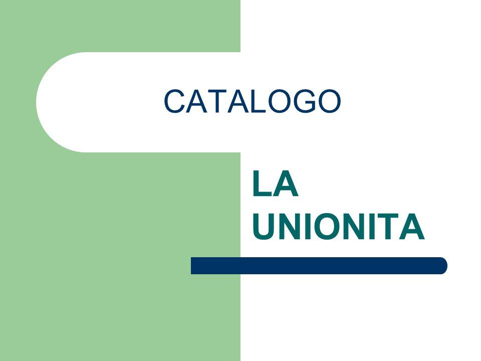 CATALOGO LA UNIONITA