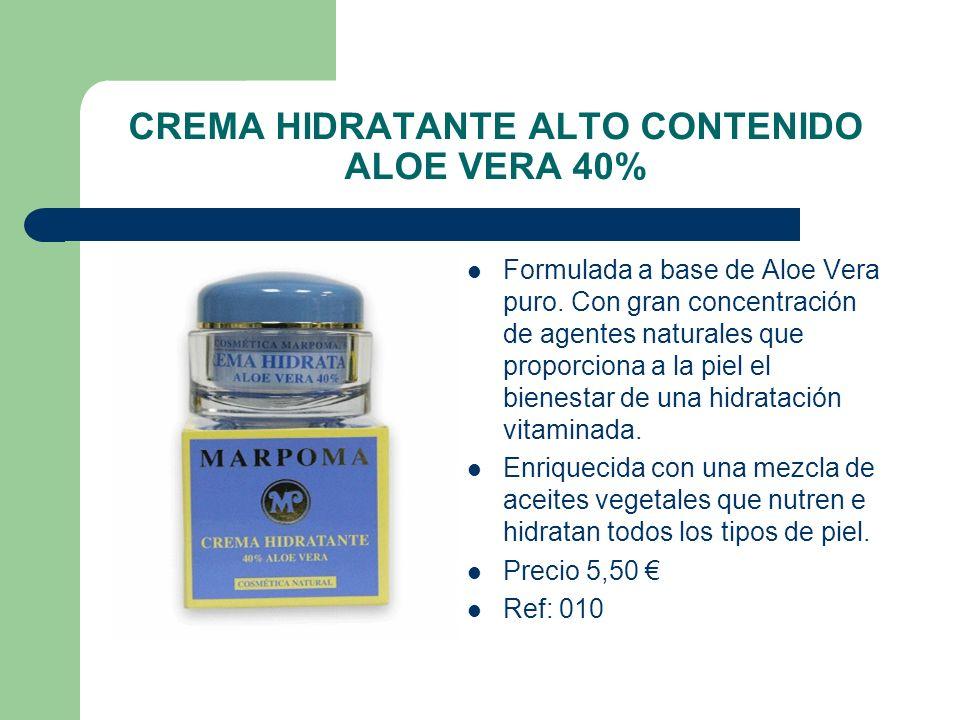 CREMA HIDRATANTE ALTO CONTENIDO ALOE VERA 40% Formulada a base de Aloe Vera puro. Con gran concentración de agentes naturales que proporciona a la pie