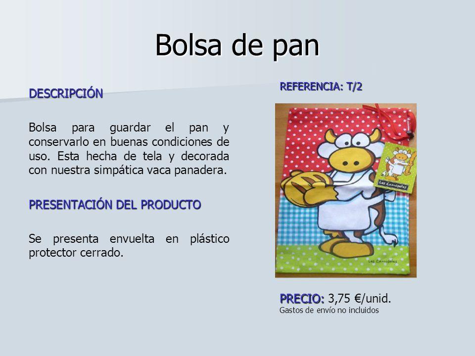 Bolsa de pan DESCRIPCIÓN Bolsa para guardar el pan y conservarlo en buenas condiciones de uso. Esta hecha de tela y decorada con nuestra simpática vac