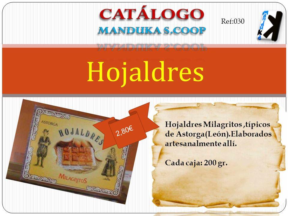 Hojaldres Milagritos,típicos de Astorga(León).Elaborados artesanalmente allí. Cada caja: 200 gr. Hojaldres 2,80 Ref:030