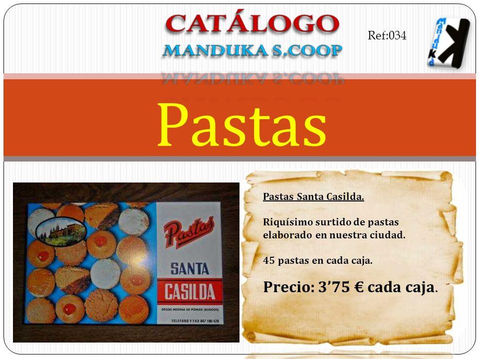 Pastas Santa Casilda. Riquísimo surtido de pastas elaborado en nuestra ciudad. 45 pastas en cada caja. Precio: 375 cada caja. Pastas Ref:034
