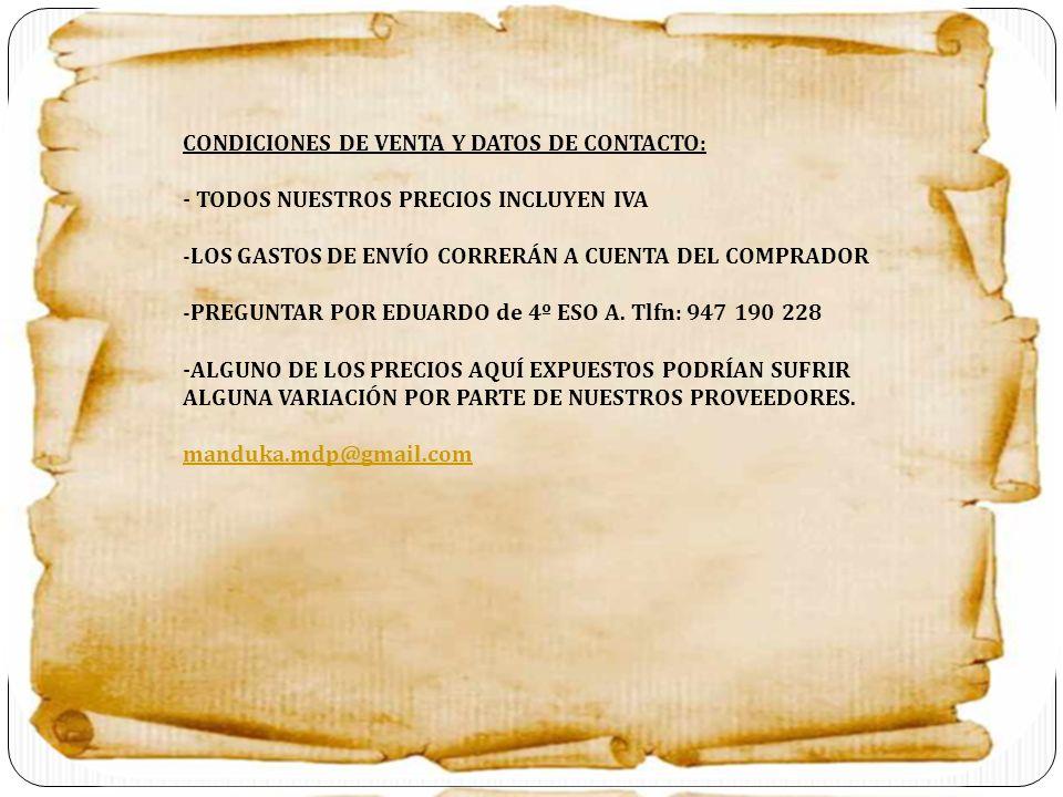CONDICIONES DE VENTA Y DATOS DE CONTACTO: - TODOS NUESTROS PRECIOS INCLUYEN IVA -LOS GASTOS DE ENVÍO CORRERÁN A CUENTA DEL COMPRADOR -PREGUNTAR POR ED