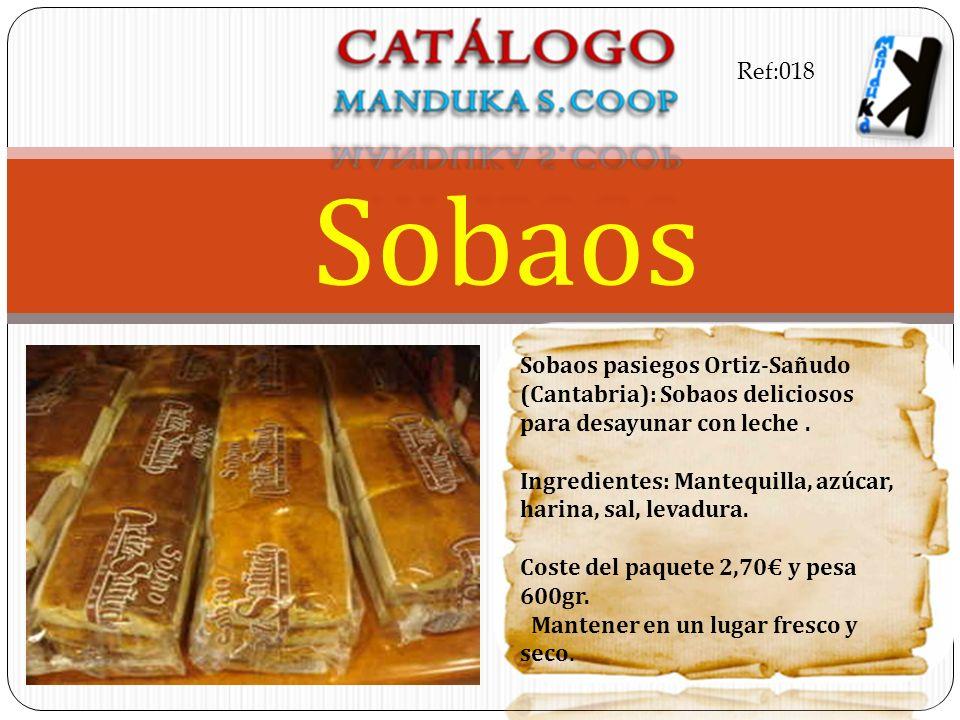 Sobaos pasiegos Ortiz-Sañudo (Cantabria): Sobaos deliciosos para desayunar con leche. Ingredientes: Mantequilla, azúcar, harina, sal, levadura. Coste