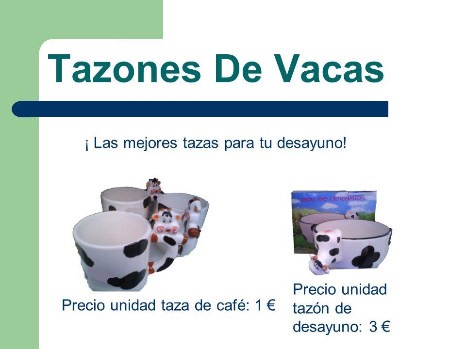Tazones De Vacas ¡ Las mejores tazas para tu desayuno! Precio unidad tazón de desayuno: 3 Precio unidad taza de café: 1