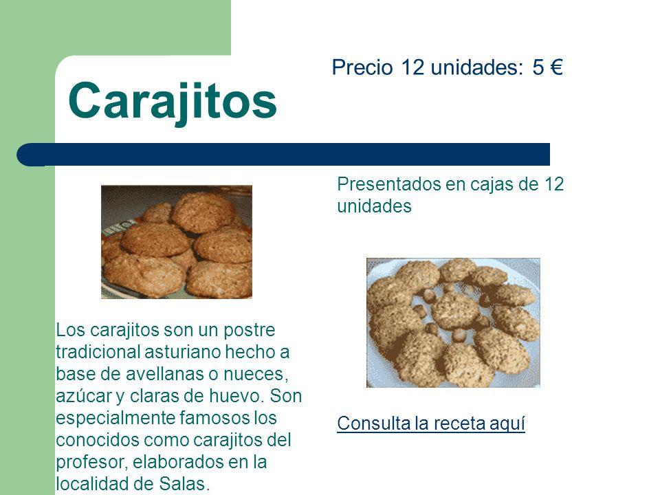Carajitos Precio 12 unidades: 5 Los carajitos son un postre tradicional asturiano hecho a base de avellanas o nueces, azúcar y claras de huevo. Son es