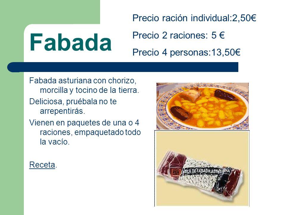 Fabada Fabada asturiana con chorizo, morcilla y tocino de la tierra. Deliciosa, pruébala no te arrepentirás. Vienen en paquetes de una o 4 raciones, e
