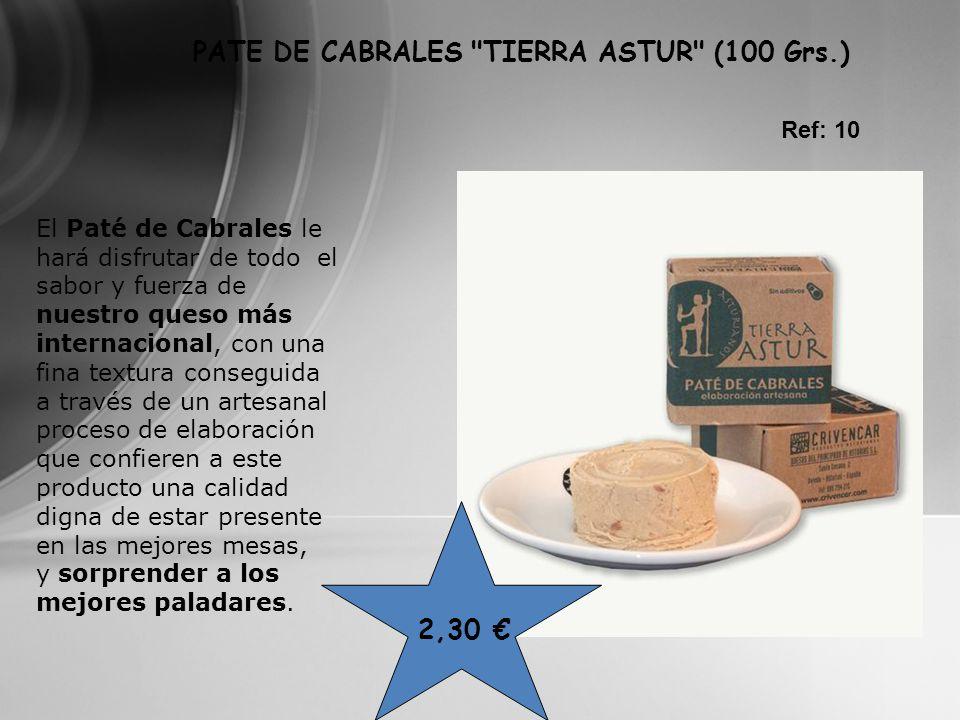 2,30 Ref: 10 PATE DE CABRALES