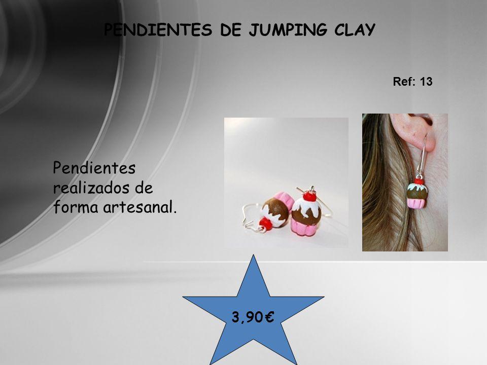 PENDIENTES DE JUMPING CLAY Pendientes realizados de forma artesanal. Ref: 13 3,90
