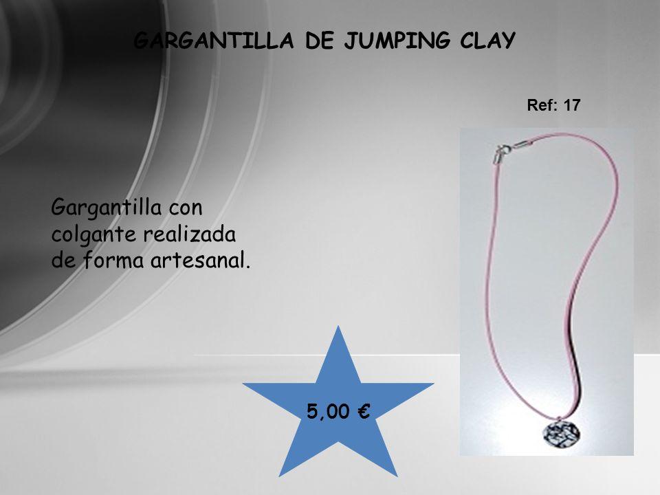 5,00 GARGANTILLA DE JUMPING CLAY Ref: 17 Gargantilla con colgante realizada de forma artesanal.