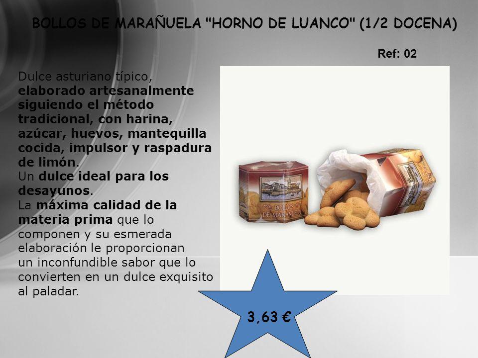 3,63 BOLLOS DE MARAÑUELA
