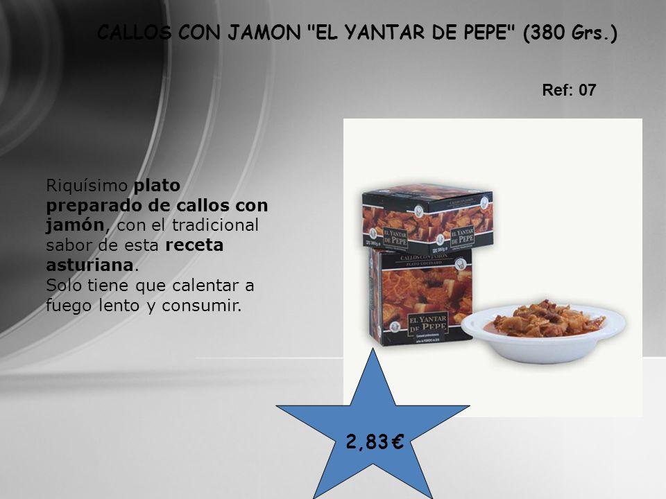 2,83 CALLOS CON JAMON