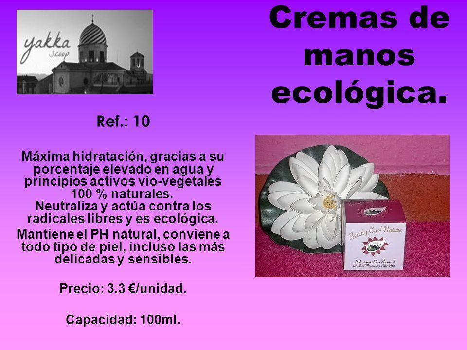 Cremas de manos ecológica. Ref.: 10 Máxima hidratación, gracias a su porcentaje elevado en agua y principios activos vio-vegetales 100 % naturales. Ne