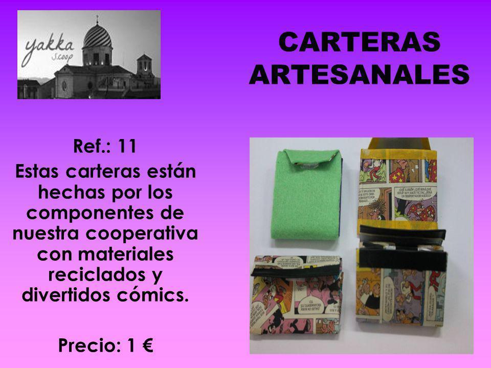 CARTERAS ARTESANALES Ref.: 11 Estas carteras están hechas por los componentes de nuestra cooperativa con materiales reciclados y divertidos cómics. Pr