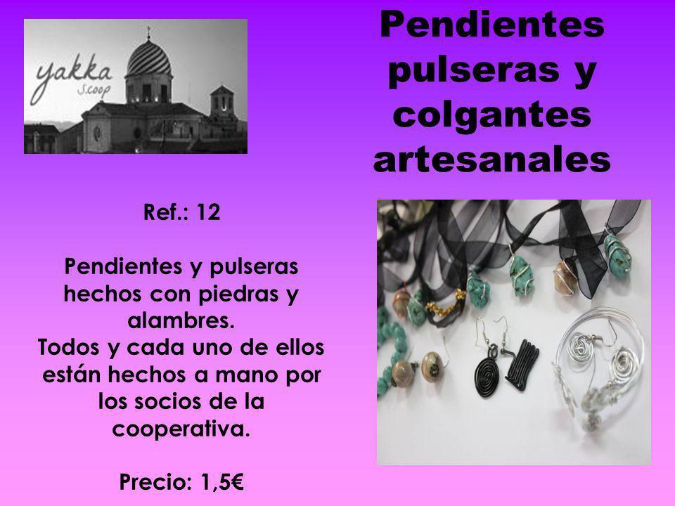 Pendientes pulseras y colgantes artesanales Ref.: 12 Pendientes y pulseras hechos con piedras y alambres. Todos y cada uno de ellos están hechos a man