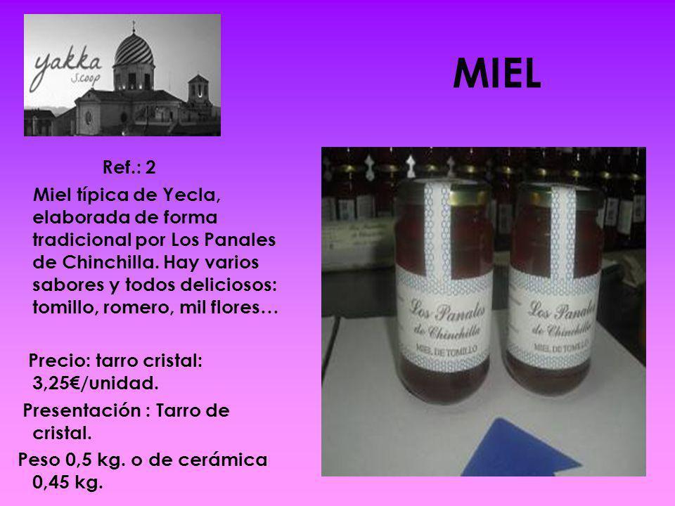 MIEL Ref.: 2 Miel típica de Yecla, elaborada de forma tradicional por Los Panales de Chinchilla. Hay varios sabores y todos deliciosos: tomillo, romer