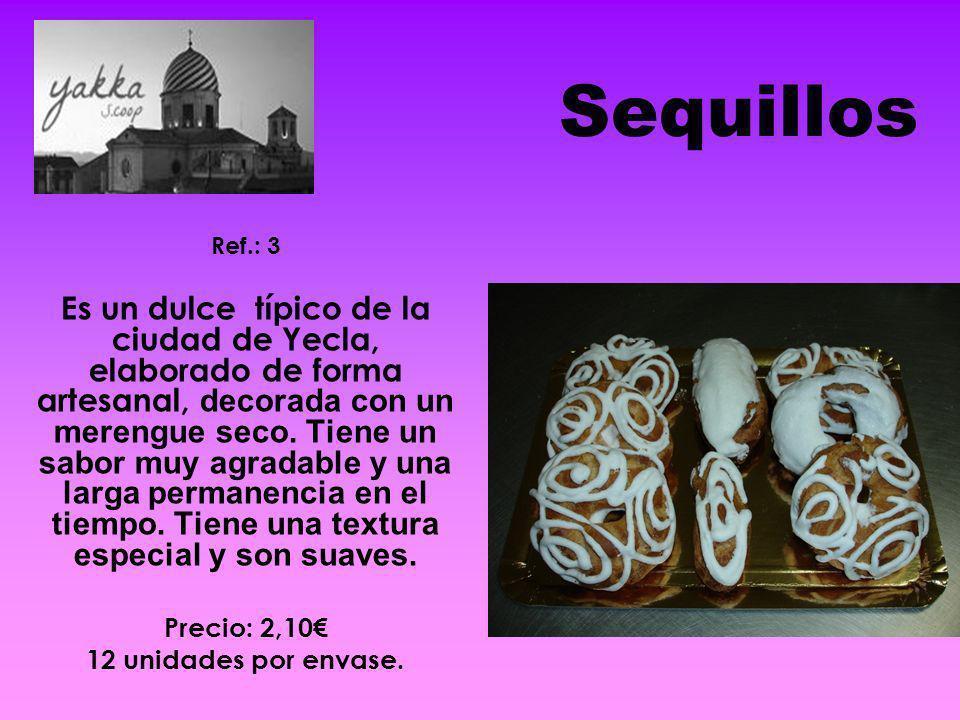 Sequillos Ref.: 3 Es un dulce típico de la ciudad de Yecla, elaborado de forma artesanal, decorada con un merengue seco. Tiene un sabor muy agradable