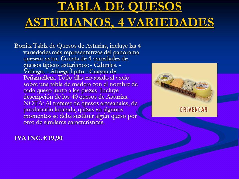 TABLA DE QUESOS ASTURIANOS, 4 VARIEDADES TABLA DE QUESOS ASTURIANOS, 4 VARIEDADES Bonita Tabla de Quesos de Asturias, incluye las 4 variedades más rep