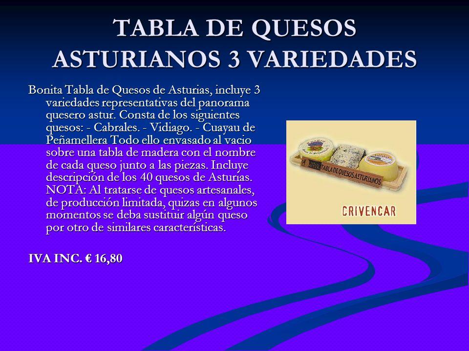 TABLA DE QUESOS ASTURIANOS 3 VARIEDADES Bonita Tabla de Quesos de Asturias, incluye 3 variedades representativas del panorama quesero astur. Consta de