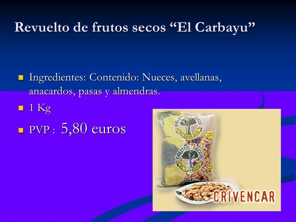 Revuelto de frutos secos El Carbayu Ingredientes: Contenido: Nueces, avellanas, anacardos, pasas y almendras. Ingredientes: Contenido: Nueces, avellan