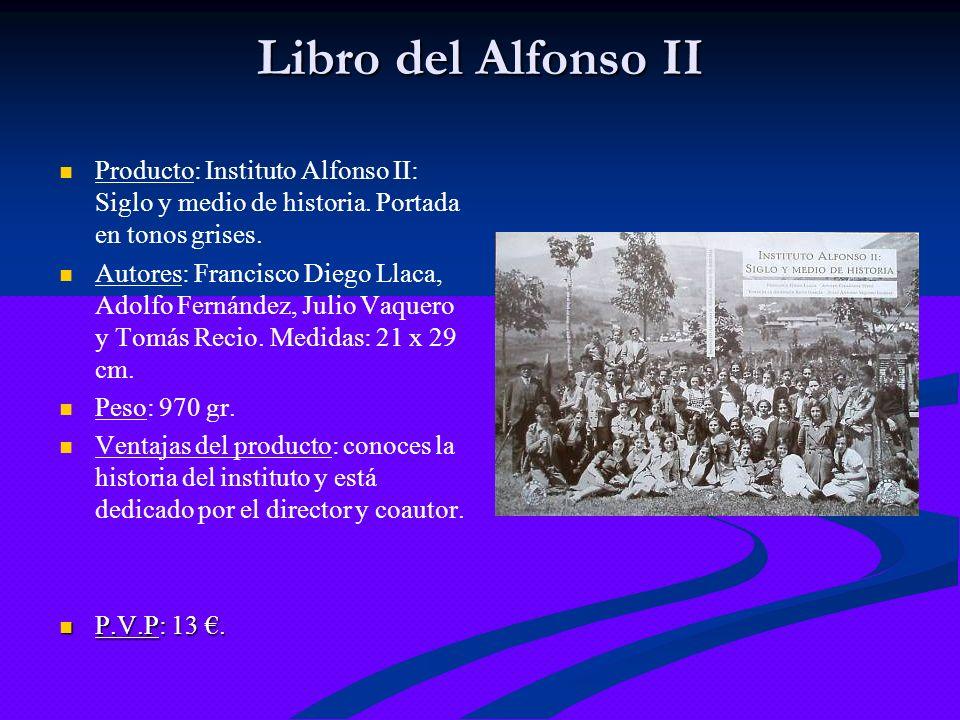 Libro del Alfonso II Producto: Instituto Alfonso II: Siglo y medio de historia. Portada en tonos grises. Autores: Francisco Diego Llaca, Adolfo Fernán
