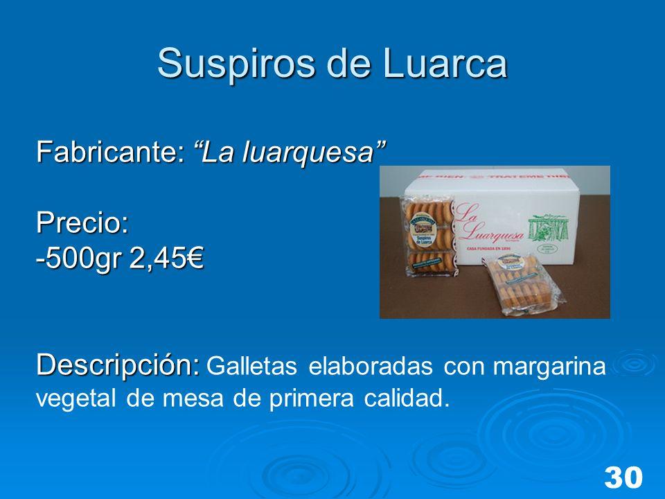 Suspiros de Luarca Fabricante: La luarquesa Precio: -500gr 2,45 Descripción: Descripción: Galletas elaboradas con margarina vegetal de mesa de primera