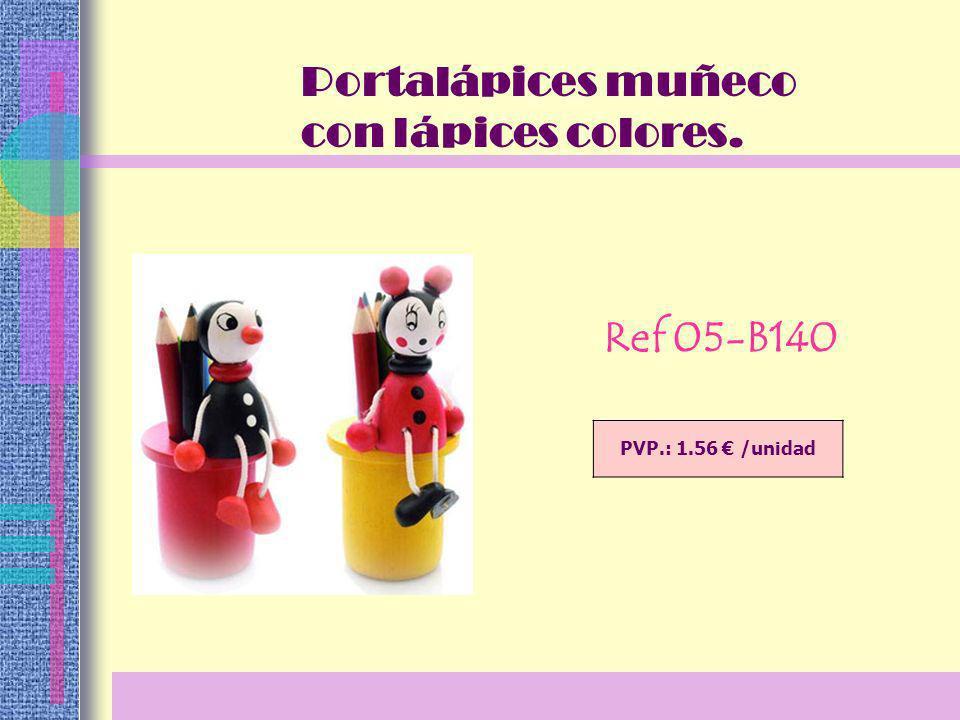 PVP.: 1.56 /unidad Ref 05-B140 Portalápices muñeco con lápices colores.