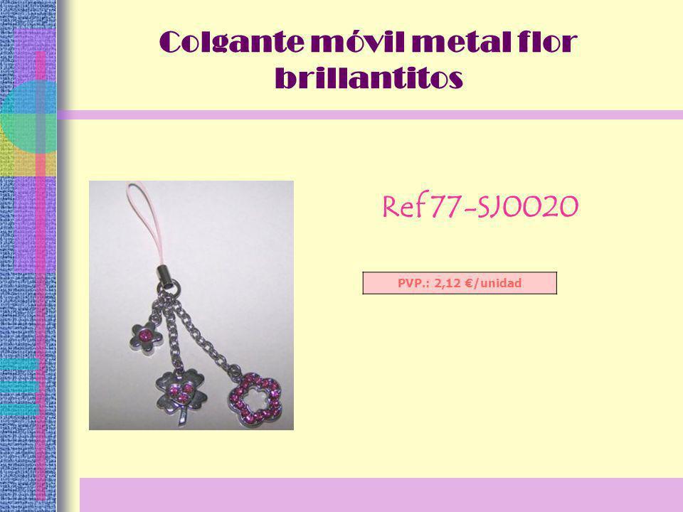 Ref 77-SJ0020 PVP.: 2,12 /unidad Colgante móvil metal flor brillantitos