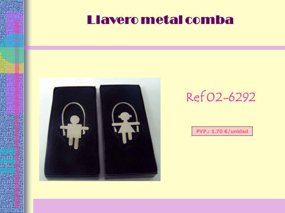 Ref 02-6292 PVP.: 1.70 /unidad Llavero metal comba