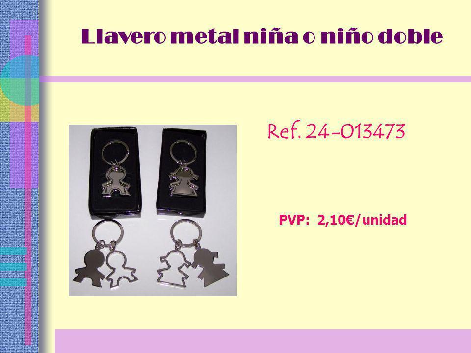 Ref. 24-013473 PVP: 2,10/unidad Llavero metal niña o niño doble