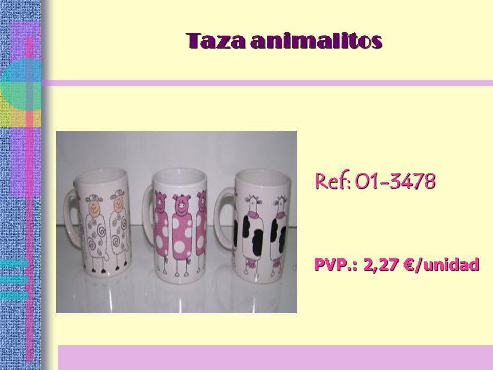 Ref: 01-3478 PVP.: 2,27 /unidad Taza animalitos