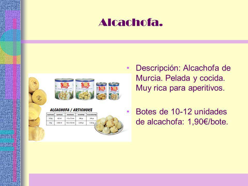 Descripción: Alcachofa de Murcia. Pelada y cocida.